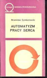 Automatyzm pracy serca /  Cymborowski