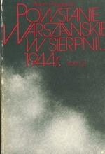 Powstanie warszawskie w sierpniu 1944 r. Tom 1 i 2