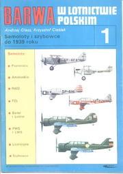 BARWA w lotnictwie polskim 1 Samoloty i szybowce do 1939 roku