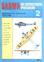BARWA w lotnictwie polskim 2 Samoloty linii lotniczych 1919-1930
