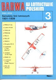 BARWA w lotnictwie polskim 3 Samoloty linii lotniczych 1931-1939