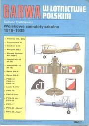 BARWA  w lotnictwie polskim Wojskowe samoloty szkolne 1918-1939