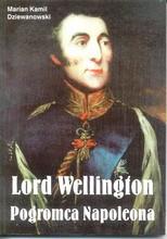 Lord Wellington pogromca Napoleona