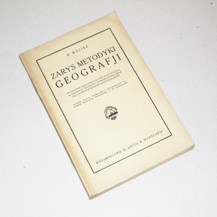 Zarys metodyki geografji  /  Mścisz