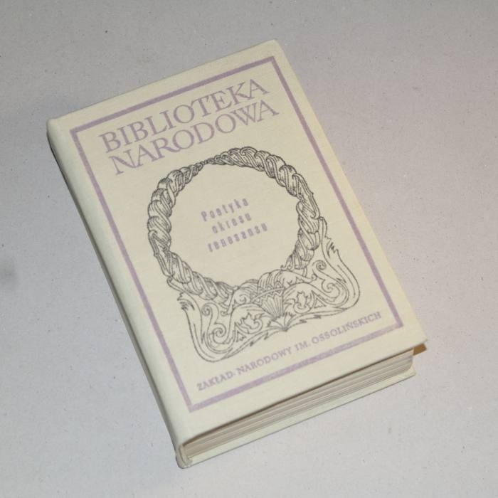 Poetyka okresu renesansu. Antologia.