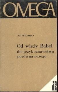 Od wieży Babel do językoznawstwa porównawczego