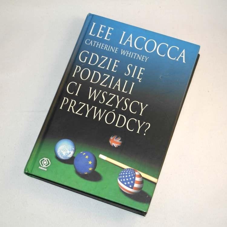 Gdzie się podziali ci wszyscy przywódcy? / Iacocca