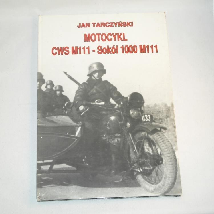 Motocykl CWS M111 - Sokół 1000 M111 / Tarczyński