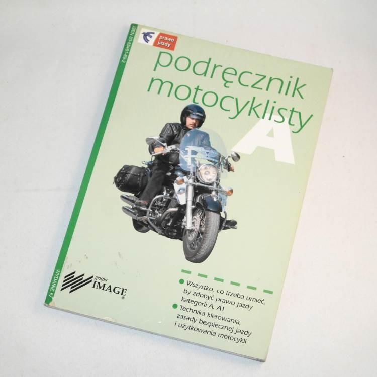 Podręcznik motocyklisty /  Próchniewicz
