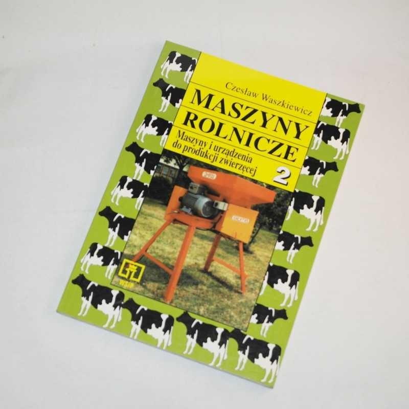 Maszyny rolnicze 2 / Waszkiewicz