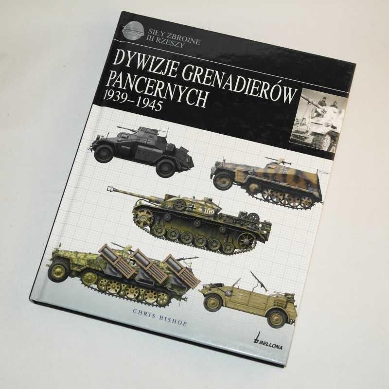 Dywizje Grenadierów Pancernych 1939-1945 / Bishop