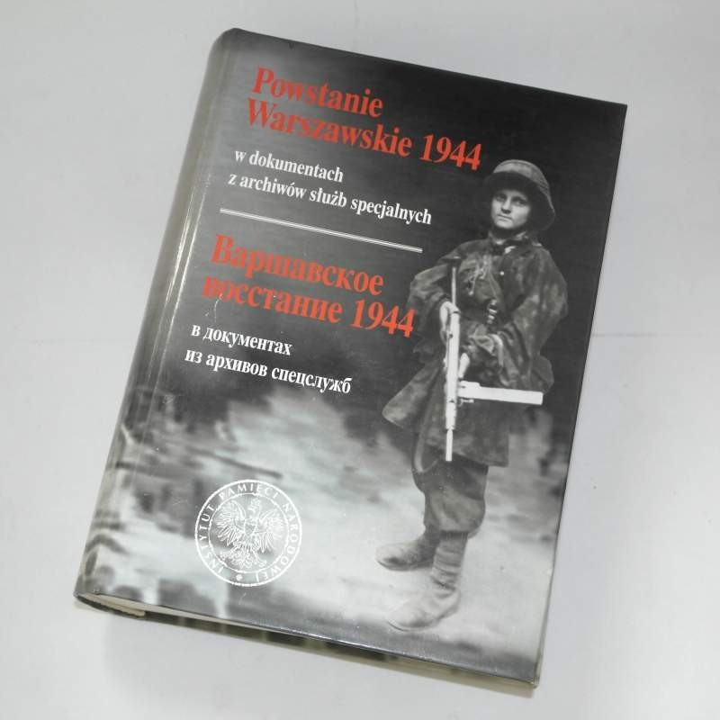 Powstanie Warszawskie 1944 w dokumentach z archiwów służb specjalnych
