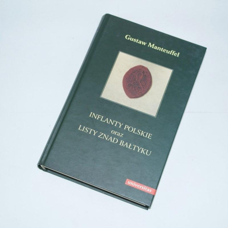Inflanty polskie. Listy znad Bałtyku / Manteuffel