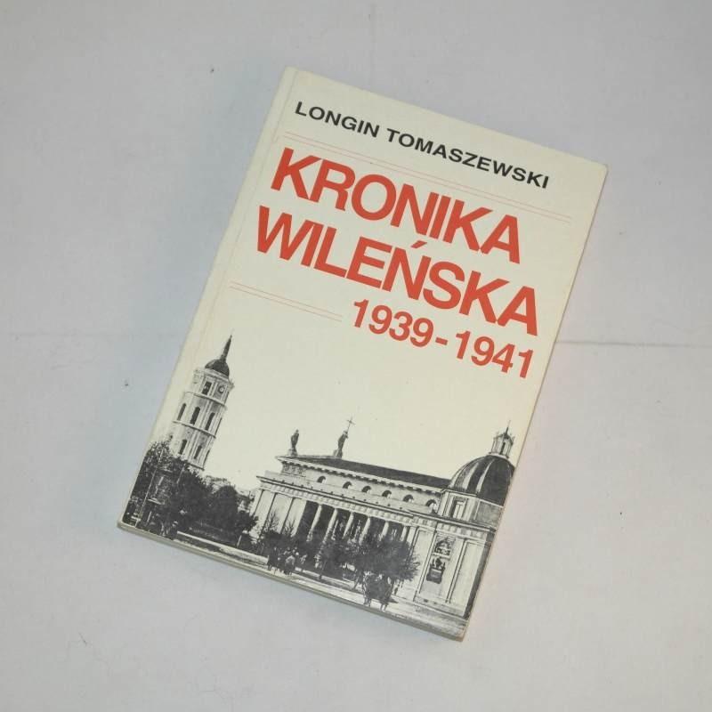 Kronika wileńska 1939-1941 /  Tomaszewski