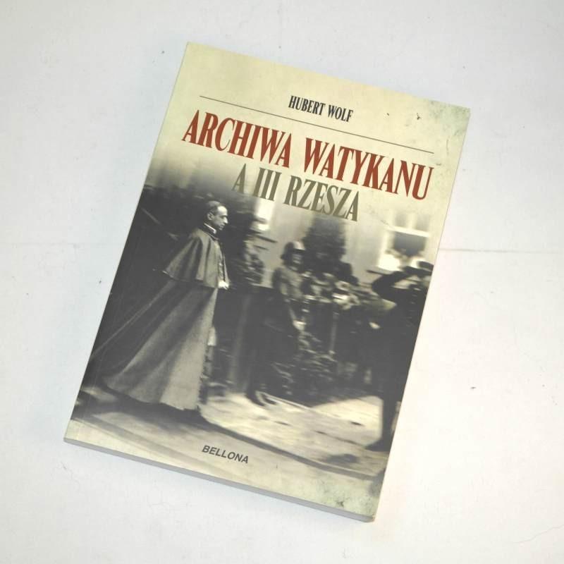 Archiwa Watykanu a III Rzesza /  Wolf