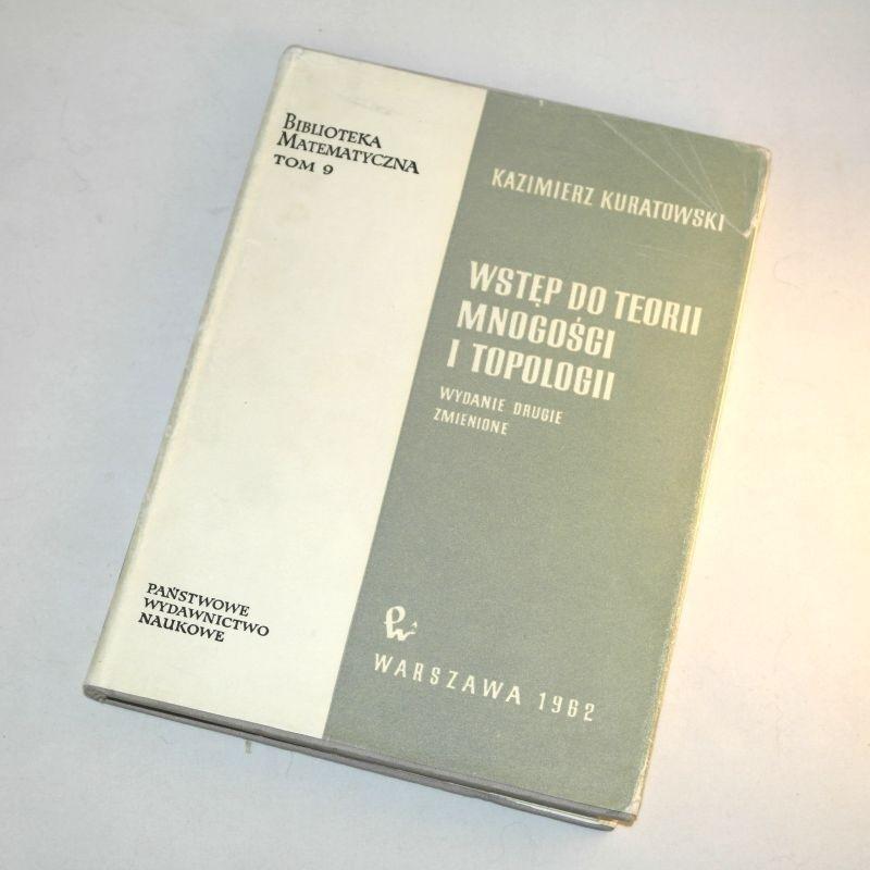 Wstęp do teorii mnogości i topologii / Kuratowski