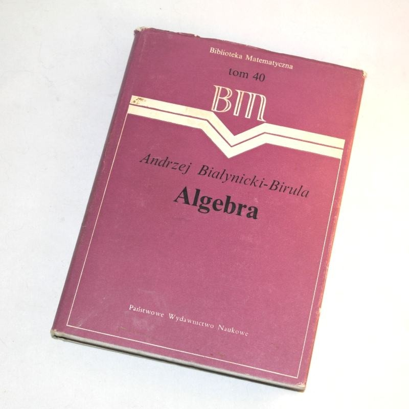 Algebra /  Białynicki-Birula