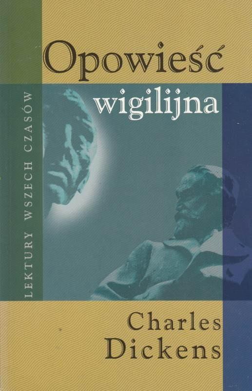 Opowieść wigilijna / Dickens