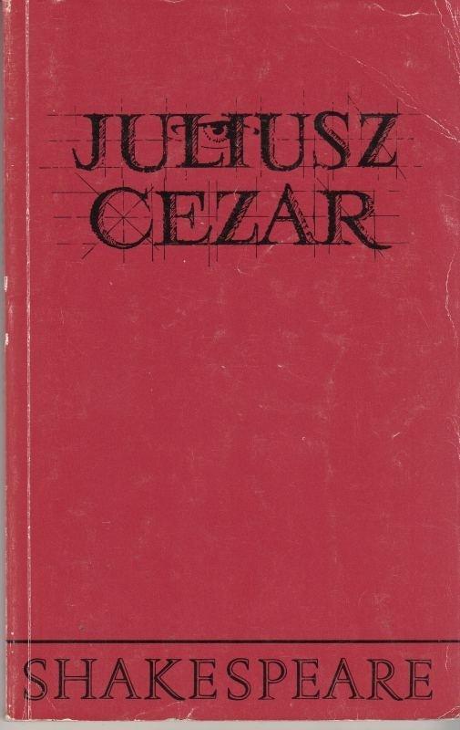 Juliusz Cezar / Shakespeare Barańczak