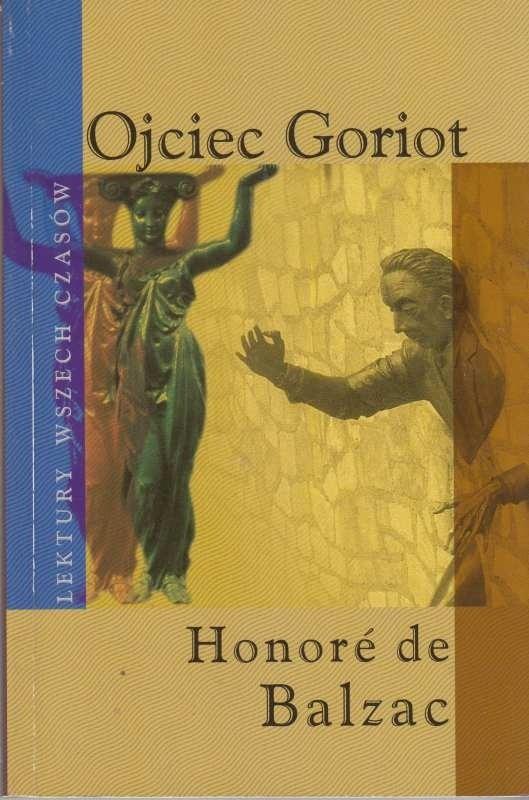 Ojciec Goriot /  Balzac