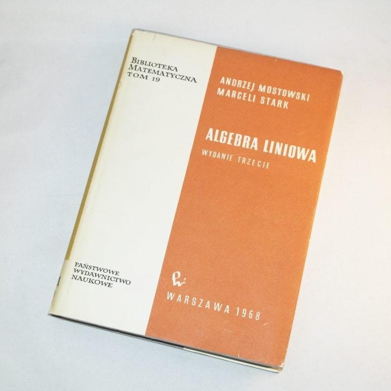 Algebra liniowa /  Mostowski, Stark