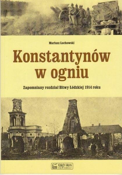 Konstantynów w ogniu /  Łochowski