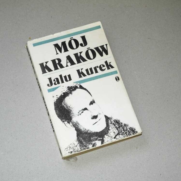 Mój Kraków /  Jalu Kurek