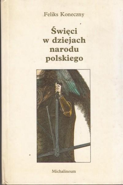Święci w dziejach narodu polskiego / Koneczny