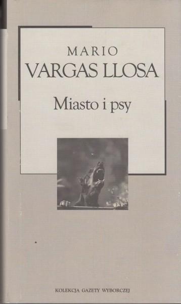 Miasto i psy /  Llosa