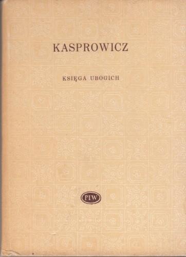 Księga ubogich /  Kasprowicz