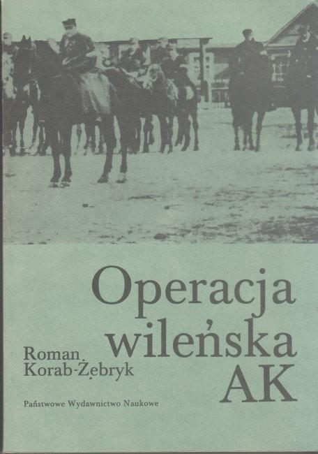 Operacja wileńska AK / Korab-Żebryk