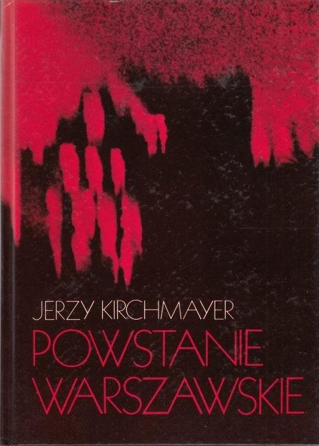 Powstanie Warszawskie /  Kirchmayer