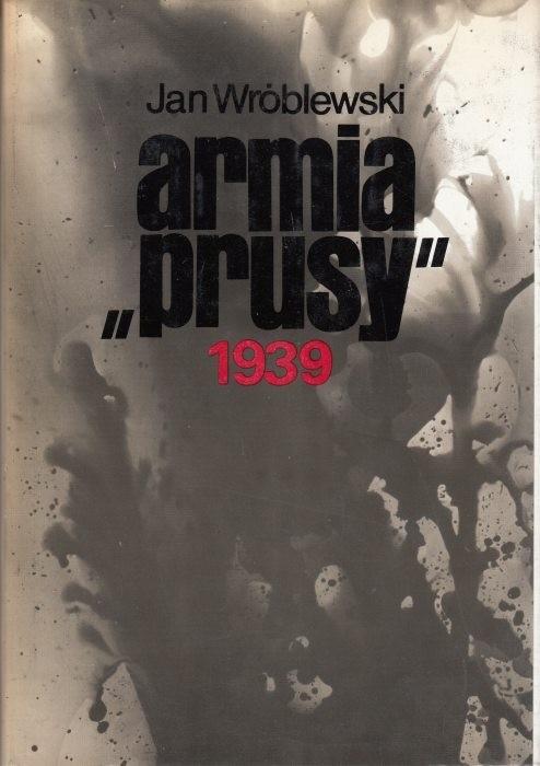Armia PRUSY 1939  / Wróblewski