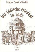 Der jüdische Friedhof in Lodz