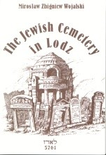 The Jewish Cemetery in Lodz