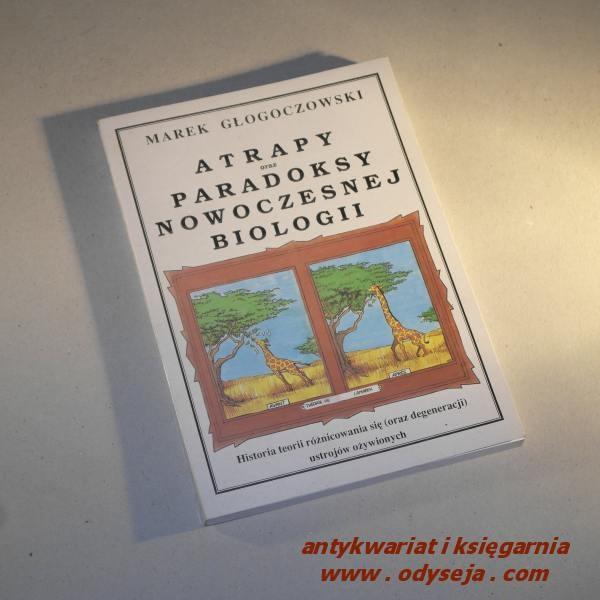 Atrapy oraz paradoksy nowoczesnej biologii