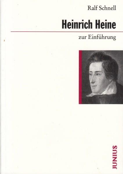 Heinrich Heine zur Einführung / Schnell R.