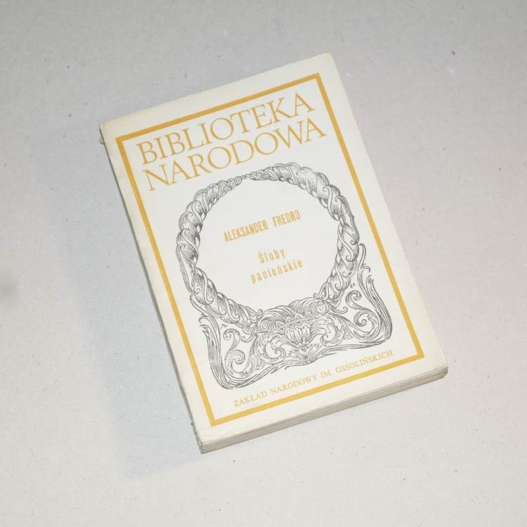 Śluby panieńskie /  Fredro