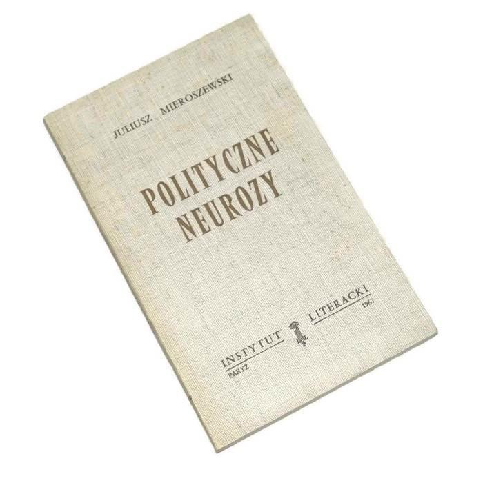 Polityczne neurozy / Mieroszewski