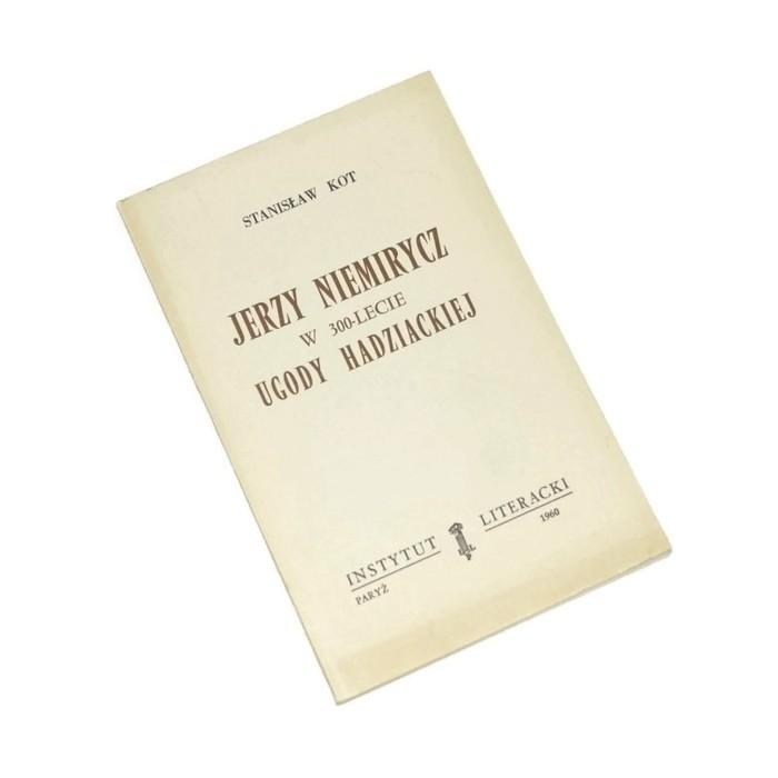 Jerzy Niemirycz w 300-lecie Ugody Hadziackiej / Kot
