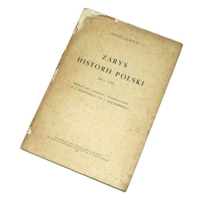 Zarys historii Polski do r. 1795 /  Lewicki