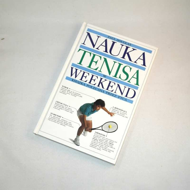 Nauka tenisa w weekend /  Douglas