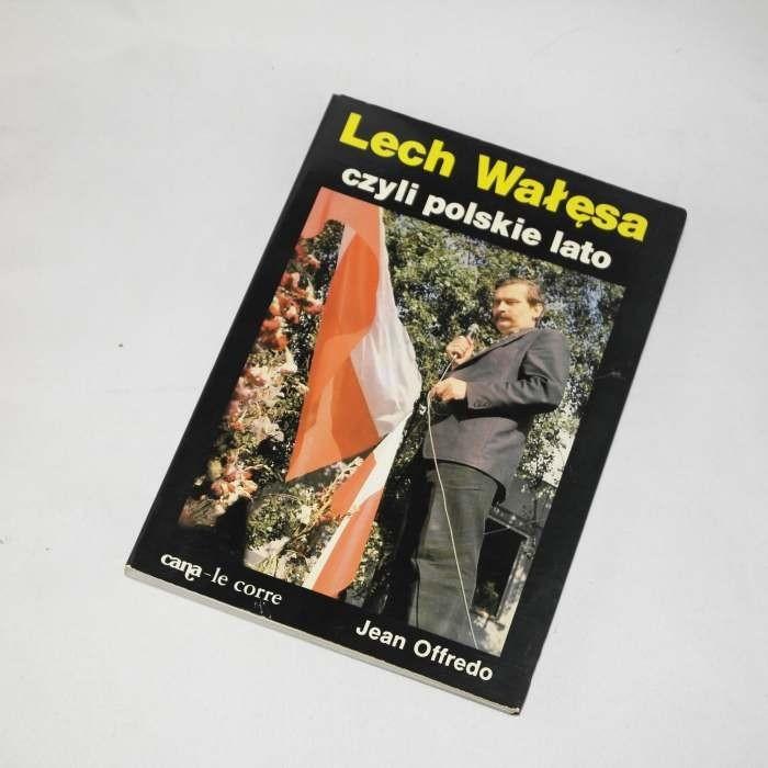 Lech Wałęsa czyli polskie lato / Offredo