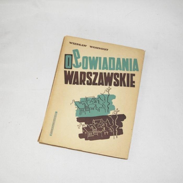 Opowiadania warszawskie / Wohnout