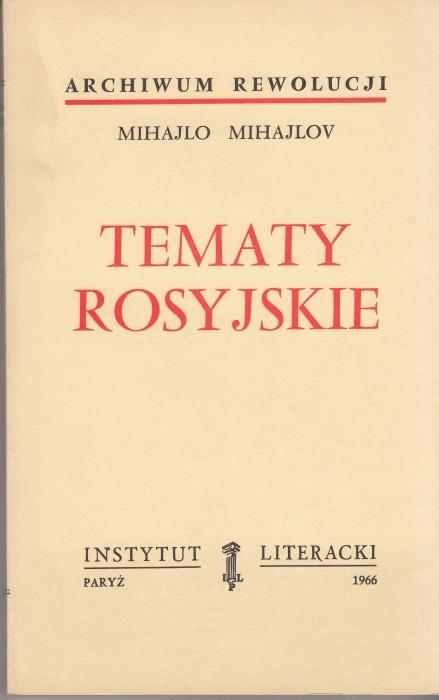 Tematy rosyjskie / Mihajlov
