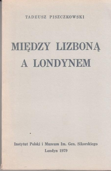 Między Lizboną a Londynem /  Piszczkowski