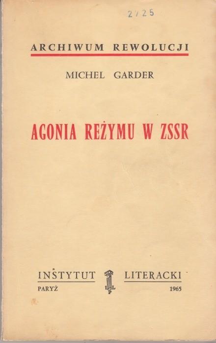 Agonia reżymu w ZSSR /  Garder