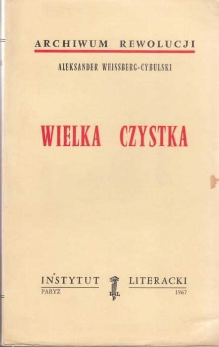Wielka czystka /  Weissberg-Cybulski