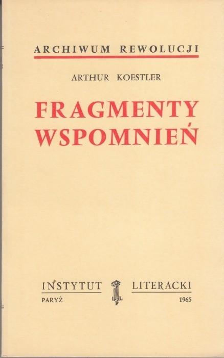 Fragmenty wspomnień  / Koestler
