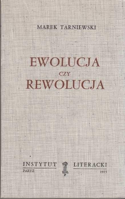 Ewolucja czy rewolucja /  Tarniewski